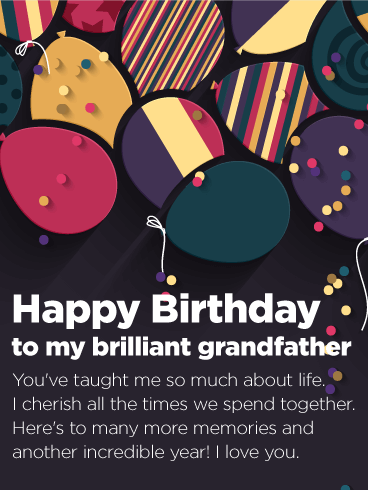 To my Brilliant Grandfather - Happy Birthday Card