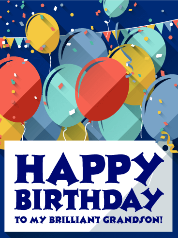 To my brilliant grandson happy birthday card birthday to my brilliant grandson happy birthday card bookmarktalkfo Gallery