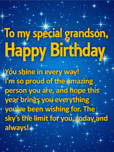 To My Special Grandson Happy Birthday You Shine Every Way Im