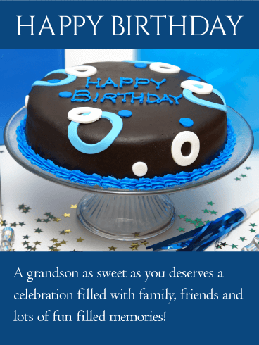 You Deserves a Celebration - Happy Birthday Wishes Card for Grandson