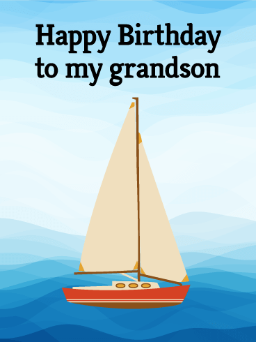 Sailboat Happy Birthday Card for Grandson
