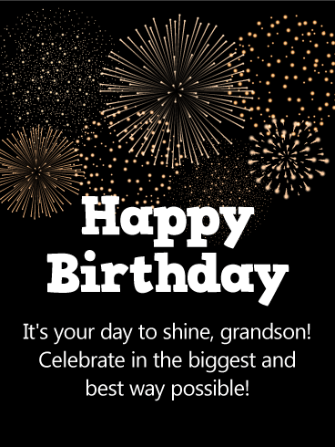 It's Your Day to Shine - Happy Birthday Wishes Card for Grandson