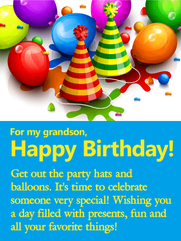 For My Grandson Happy Birthday Get Out The Party Hats And Balloons Its