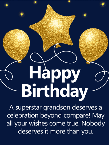 To A Superstar Grandson Happy Birthday Wishes Card
