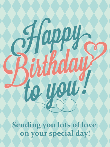 Sending You Lots of Love - Happy Birthday Card for Husband