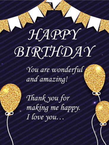 You Are Wonderful And Amazing Happy Birthday Wishes Card For Husband