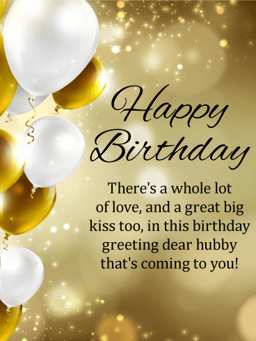 To my Hubby - Happy Birthday Wishes Card