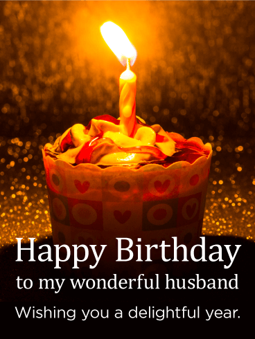Wishing You a Delightful Year - Happy Birthday Card for Husband
