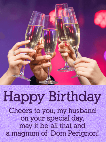Cheers to You! Happy Birthday Wishes Card for Husband