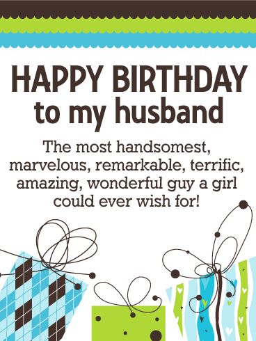 To my Handsome Husband - Happy Birthday Wishes Card
