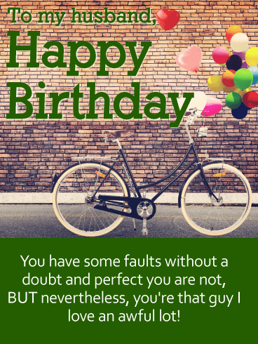 To the Guy I Love - Happy Birthday Wishes Card for Husband