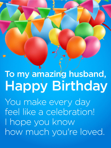 You are Loved! Happy Birthday Wishes Card for Husband