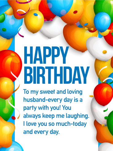 To the Love of my Life - Happy Birthday Wishes Card for Husband