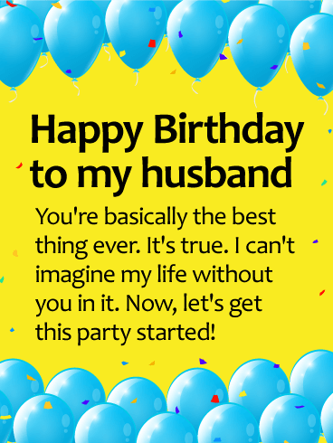 You are the Best Thing Ever! Happy Birthday Wishes Card for Husband