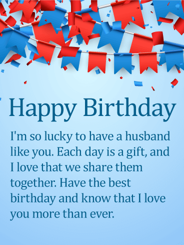 Love You More Than Ever! Happy Birthday Wishes Card for Husband