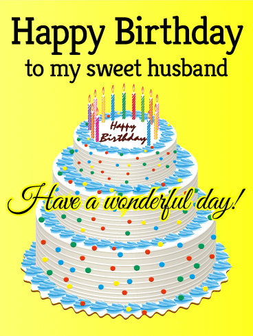 To my Sweet Husband - Happy Birthday Card