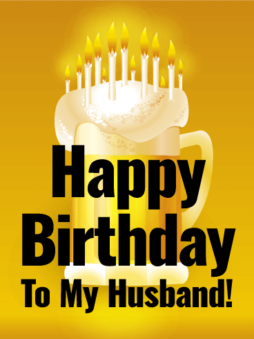 Thirst-Quenching Happy Birthday Card for Husband