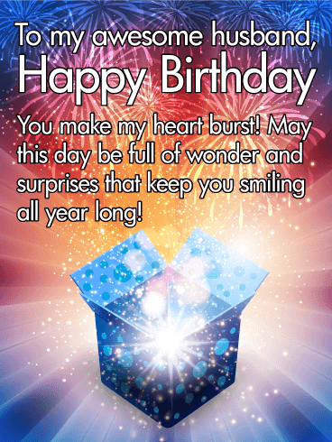 You Make my Heart Burst! Happy Birthday Wishes Card for Husband