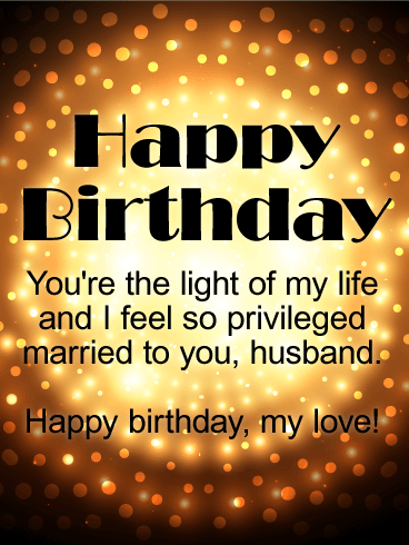 You are the Light! Happy Birthday Wishes Card for Husband
