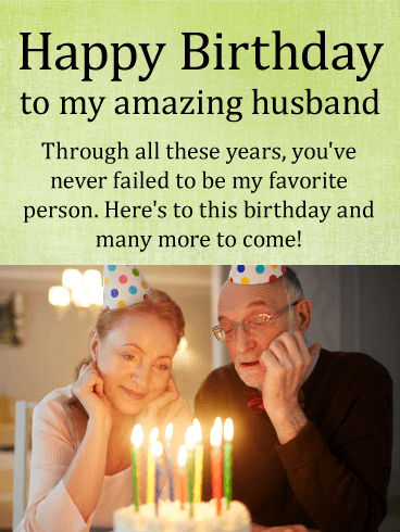 To my Favorite Person - Happy Birthday Wishes Card for Husband