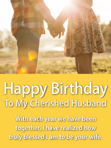 To my Cherished Husband - Happy Birthday Wishes Card