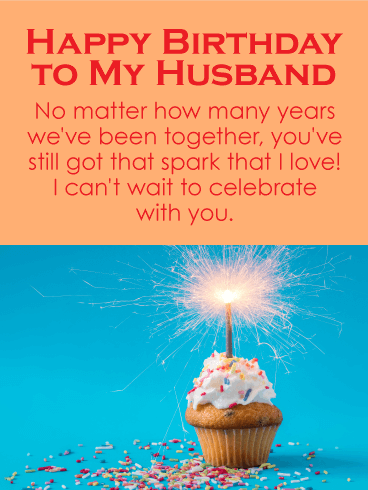 You've Got That Spark - Happy Birthday Wishes Card for Husband
