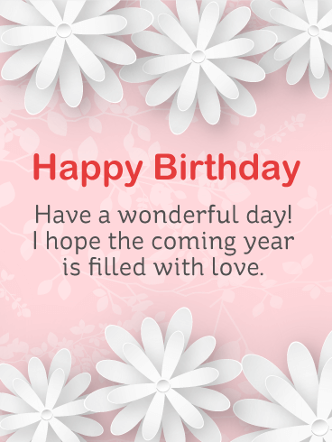 Have a Wonderful Day! - Birthday Daisy Card