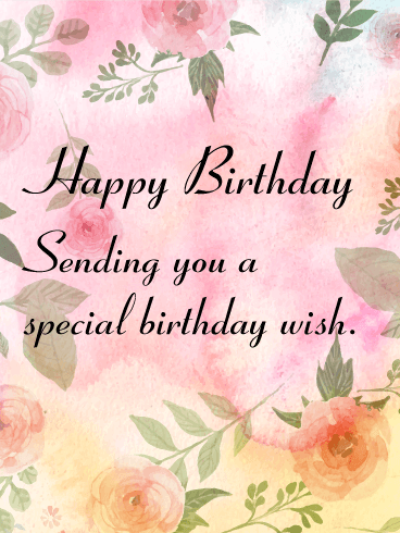 Sending You a Special Birthday Wish Card