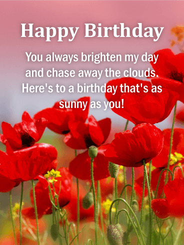 You Chase Away the Clouds! Happy Birthday Card