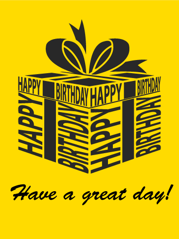 Have A Great Day Happy Birthday Card Birthday Greeting Cards By