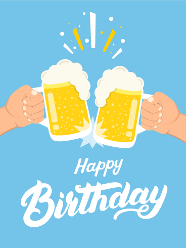 Cheers to You! Happy Birthday Card