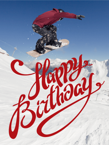Snowboarding Happy Birthday Card - Feel the Winter