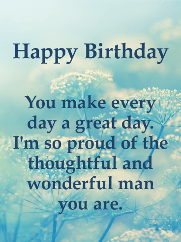 You Make a Great Day! Happy Birthday Card for Him