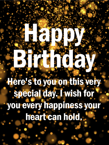 To Your Special Day! Happy Birthday Wishes Card
