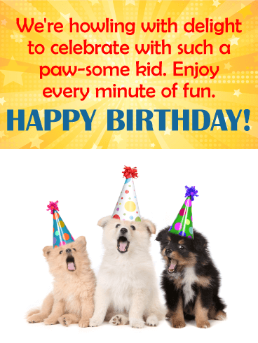 To a Paw-Some Kid! Happy Birthday Wishes Card