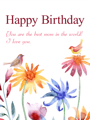 The Best Mom In The World! Birthday Card Awesome Ideas