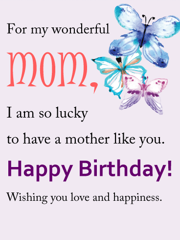 For My Wonderful Mom - Happy Birthday Wishes Card