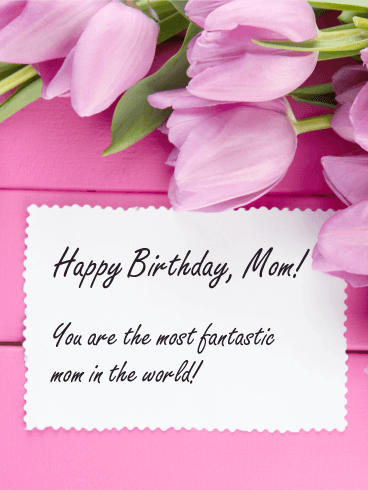 The Most Fantastic Mom! Birthday Card