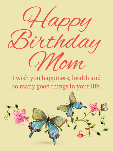 Butterfly Birthday Card for Mom Birthday Greeting Cards by Davia