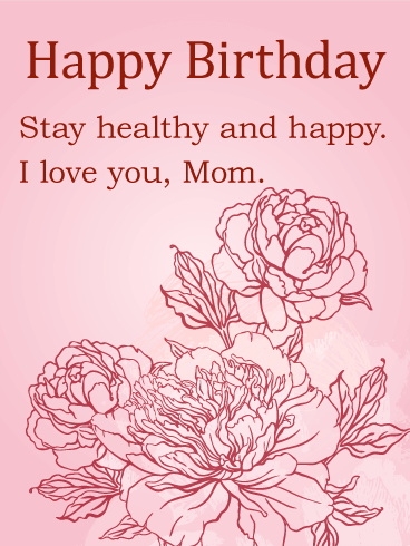 Elegant Flower Birthday Card For Mom Birthday Greeting Cards By