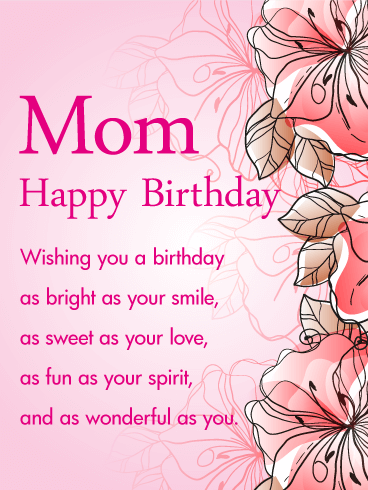 Pink Gorgeous Flower Happy Birthday Wishes Card for Mom