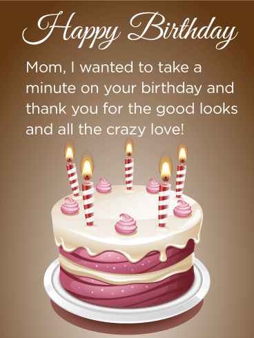 Thanks Mom Birthday Cake Card