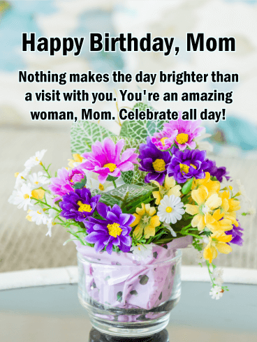 Celebrate All Day! Happy Birthday Card for Mother