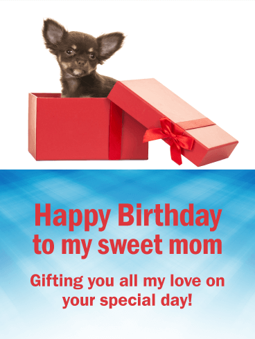 To my Sweet Mom - Happy Birthday Card