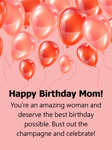 Bust out the Champagne - Happy Birthday Card for Mother