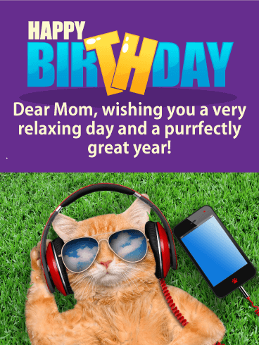 Purrfect Day - Funny Birthday Card for Mother