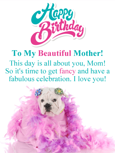 Get Fancy! Funny Birthday Card for Mother
