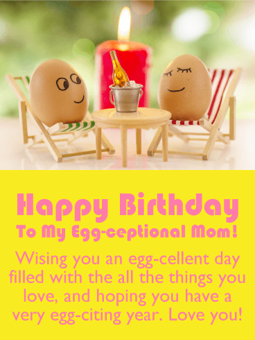 Egg-cellent Day - Funny Birthday Card for Mother