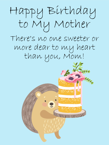 There's No One Sweeter - Happy Birthday Card for Mother