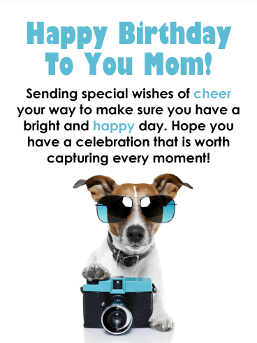 Capture Every Moment - Funny Birthday Card for Mother